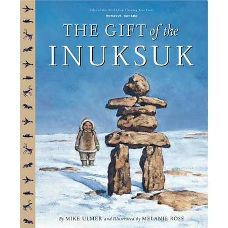 Inuksuk Book - The Gift of the Inuksuk Canadi