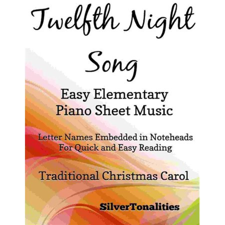 Twelfth Night Song Easy Elementary Piano Sheet Music - eBook](Halloween Song Piano Sheet Music)
