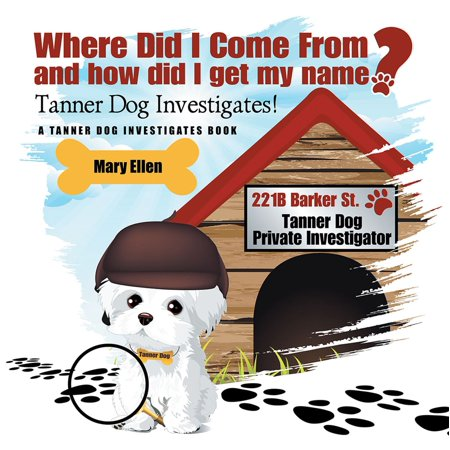 Where Did I Come From? and How Did I Get My Name? - eBook