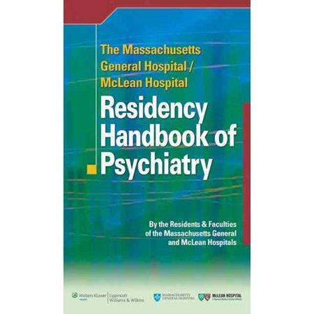 The Massachusetts General Hospital Mclean Hospital Residency Handbook Of Psychiatry