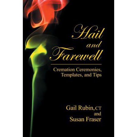 Hail and Farewell : Cremation Ceremonies, Templates and Tips - Arrow Of Light Ceremony Ideas