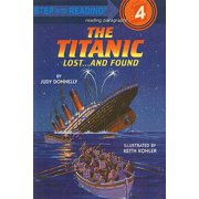 The Titanic : Lost... and Found