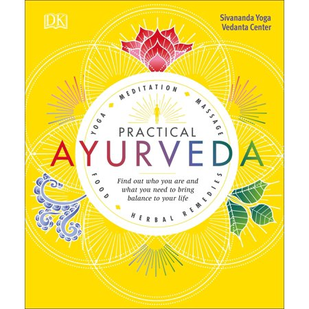 Practical Ayurveda : Find Out Who You Are and What You Need to Bring Balance to Your (Home Test To Find Out Gender Of Baby)