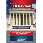 Passkey EA Review, Part 3 : Representation, IRS Enrolled Agent Exam Study Guide 2016-2017 Edition