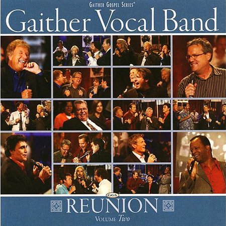 Anderson Gaither Vocal Ban   Reunion V2
