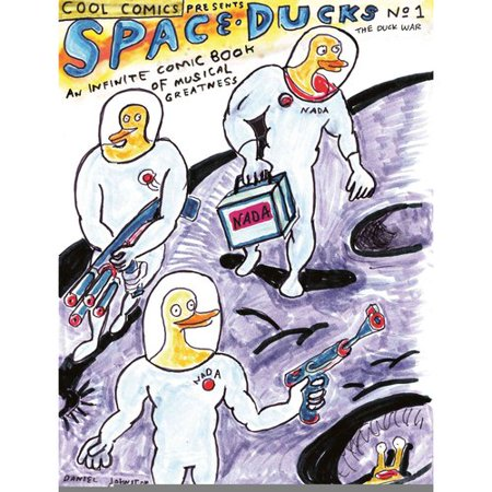 Space Ducks 1: The Duck War: An Infinite Comic Book of Musical Greatness