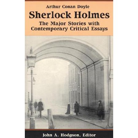 A Halloween Story Essay (Sherlock Holmes : The Major Stories with Contemporary Critical)