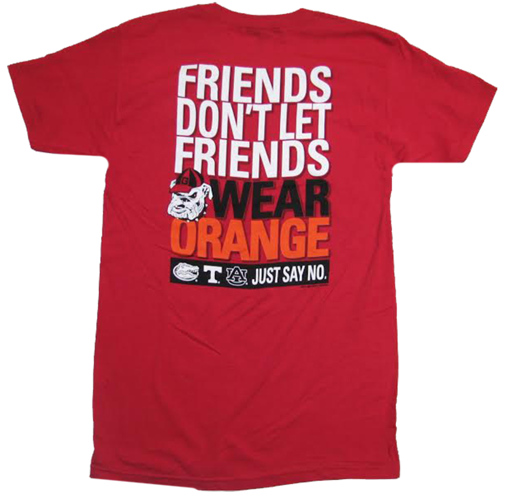 UGA T-shirt Georgia Bulldogs Friends Don't Let Friends Wear Orange