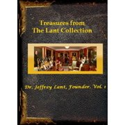 Treasures from The Lant Collection: Dr. Jeffrey Lant, Founder. Vol. 1 - eBook