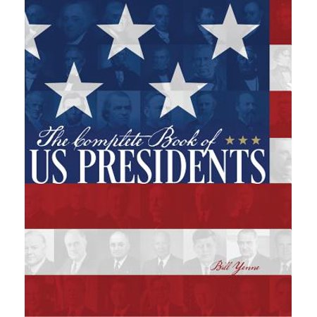 The Complete Book of US Presidents (Paperback)