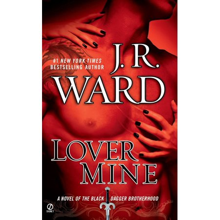 Lover Mine : A Novel of the Black Dagger