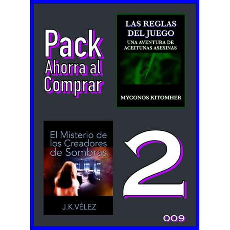 Pack Ahorra al Comprar 2: 009: Las reglas del juego & El Misterio de los Creadores de Sombras -