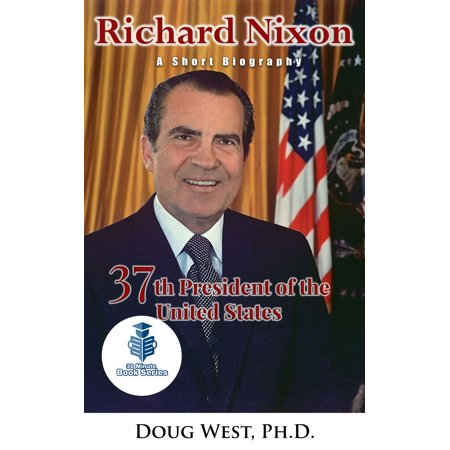 Richard Nixon: A Short Biography - 37th President of the United States - eBook - Richard Nixon Nose