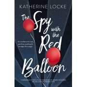 The Spy with the Red Balloon - eBook