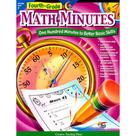 Fourth-Grade Math Minutes : One Hundred Minutes to Better Basic - Math Minute