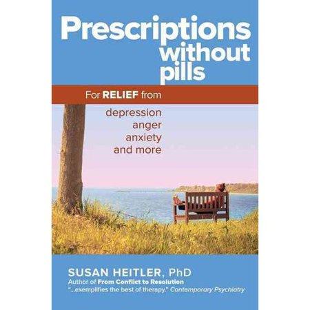 Sans pilules- les prescriptions pour le soulagement de la dépression la colère l'anxiété et plus