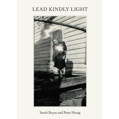 Lead Kindly Light (Lead Kindly Light: Pre-War Music & Photo)