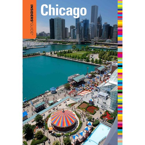 Insiders' Guide to Chicago