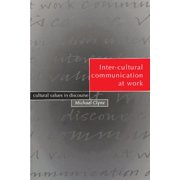 Inter-Cultural Communication at Work: Cultural Values in Discourse (Paperback)