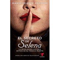El Secreto de Selena (Selena's Secret) : La reveladora historia detrás de su trágica muerte