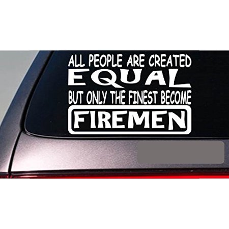 - Firemen all people equal 6