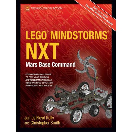 Lego Mindstorms NXT: Mars Base Command by