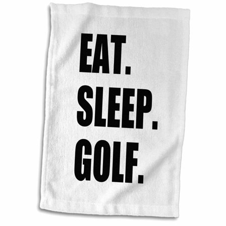 - 3dRose Eat Sleep Golf. Fun text gifts for golfing enthusiasts and pro golfers - Towel, 15 by 22-inch