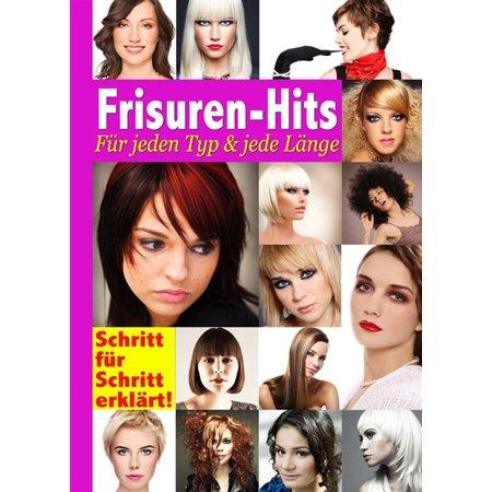 Frisuren-Hits für jeden Typ und jede Länge. Zum Nachstylen: Aktuelle Trends und Looks mit Schritt-für-Schritt-Anleitungen. Styling-Ideen und Hairstyles für kurze, mittellange und lange Haare - eBook (Aktuelle Sonnenbrillen-trends)