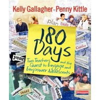 180 Days: Two Teachers and the Quest to Engage and Empower Adolescents (Paperback)