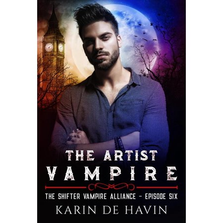 The Artist Vampire Episode Six - - Supernatural Halloween Episodes