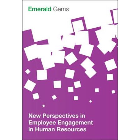 New Perspectives in Employee Engagement in Human