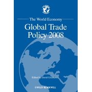 World Economy Special Issues: Global Trade Pol 2008 (Paperback)