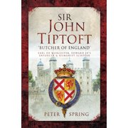 Sir John Tiptoft – 'Butcher of England' - eBook