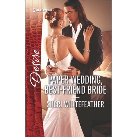 Paper Wedding, Best-Friend Bride - eBook