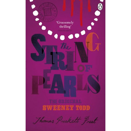 The String of Pearls: A Romance - The Original Sweeney Todd - eBook ()