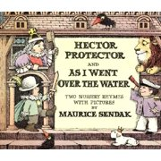 Hector Protector and as I Went Over the Water : Two Nursery Rhymes