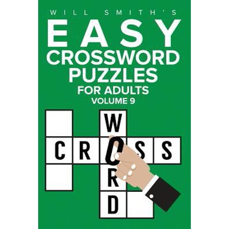 Will Smith Easy Crossword Puzzles For Adults   Volume 9
