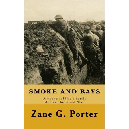 Smoke and Bays: A Young Soldier's Battle During the Great War - image 1 de 1