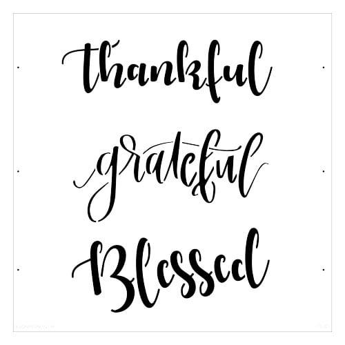 """Designer Stencils """"Thankful - Grateful - Blessed"""" Stencil FS021"""