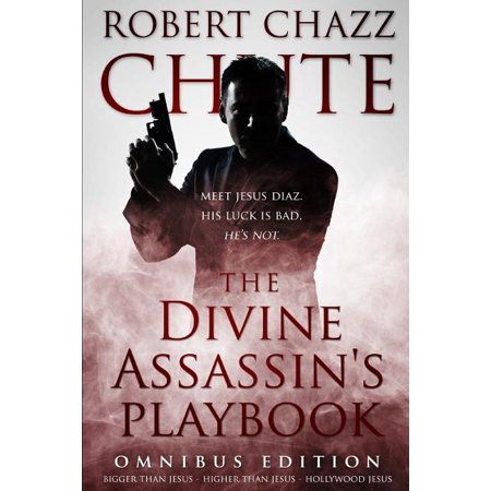 The Divine Assassin's Playbook, Omnibus Edition : The first three books in the Hit Man Series (Paperback)