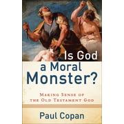 Is God a Moral Monster? - eBook