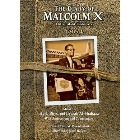The Diary of Malcolm X : El-Hajj Malik El-Shabazz,