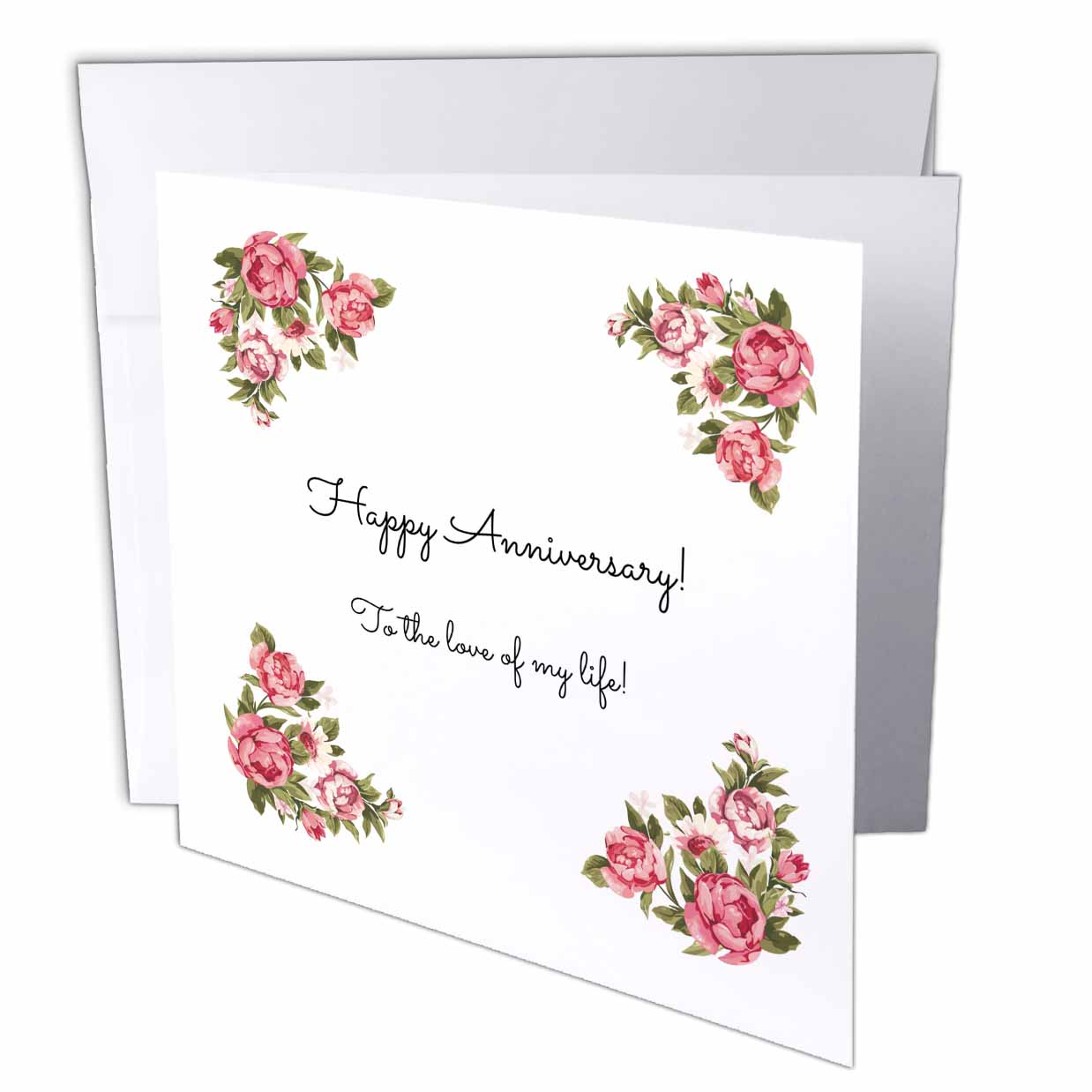 3drose Happy Anniversary To The Love Of My Life Greeting Cards 6
