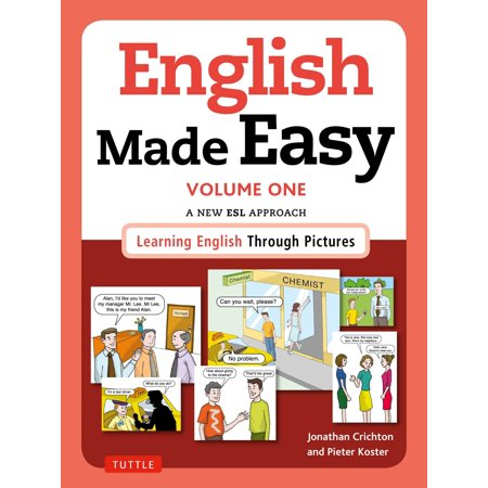 English Made Easy Volume One  British Edition   A New Esl Approach  Learning English Through Pictures