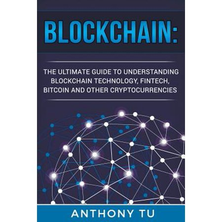 Fintech blockchain and cryptocurrencies