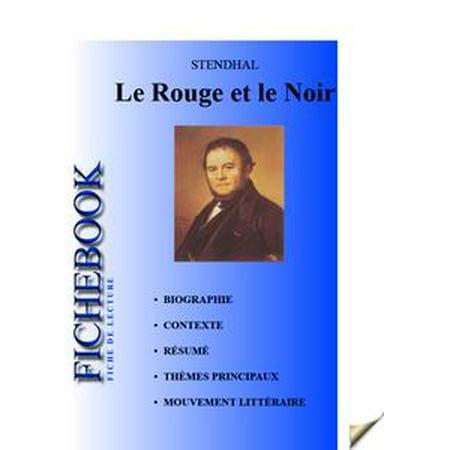 Fiche de lecture Le Rouge et le Noir de Stendhal - eBook