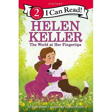 Helen Keller: The World at Her Fingertips - eBook