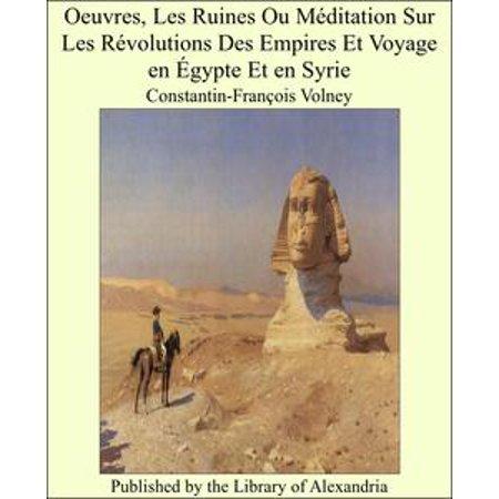 Halloween En Forge Of Empires (Oeuvres, Les Ruines Ou Méditation Sur Les Révolutions Des Empires Et Voyage en Égypte Et en Syrie -)