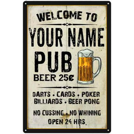 YOUR NAME Pub Sign Vintage Man Cave Bar 8 x 12 High Gloss Metal