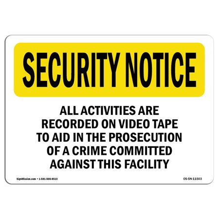 Vinyl Record Labels - OSHA SECURITY NOTICE Sign - Activities Are Recorded Bilingual  | Choose from: Aluminum, Rigid Plastic or Vinyl Label Decal | Protect Your Business, Work Site, Warehouse & Shop Area |  Made in the USA